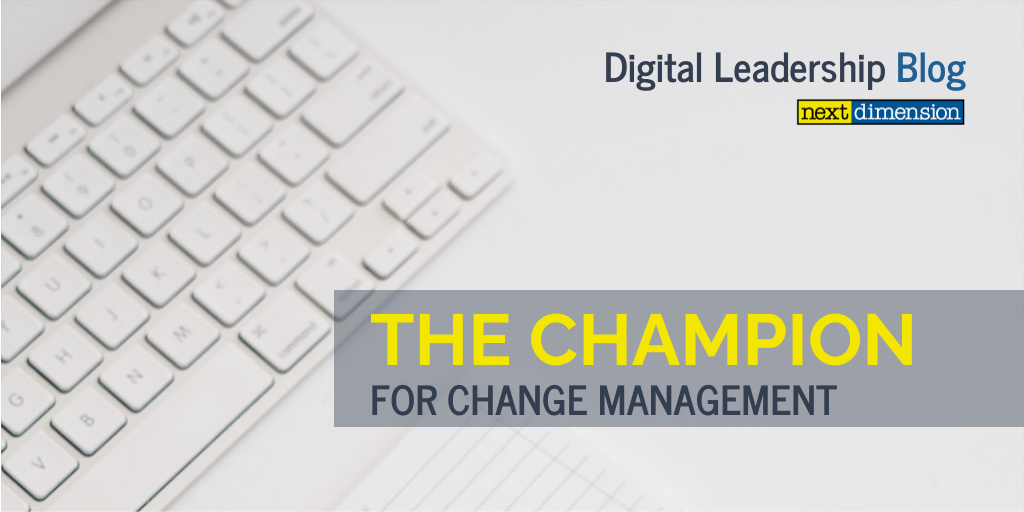 THE CHAMPION FOR CHANGE MANAGEMENT